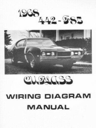 oldsmobile 1968 f85 442 cutlass wiring diagram ebay. Black Bedroom Furniture Sets. Home Design Ideas