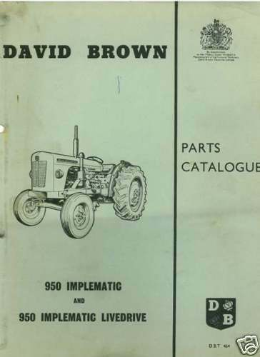DAVID       BROWN       TRACTOR       950    IMPLEMATIC PARTS MANUAL   eBay