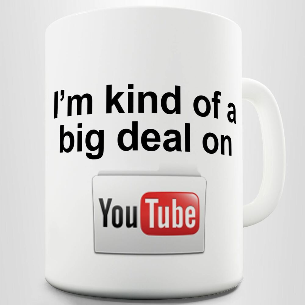 Printed Youtube Of Big MugEbay On Kind Funny Cup Deal Coffee I'm 80OnvwmN