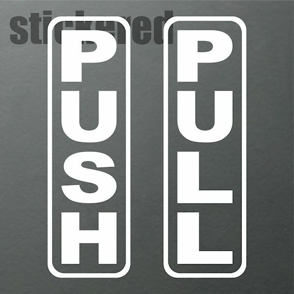 Push Pull Vinyl Stickers Decals Signs For Door Glass Window Style 2