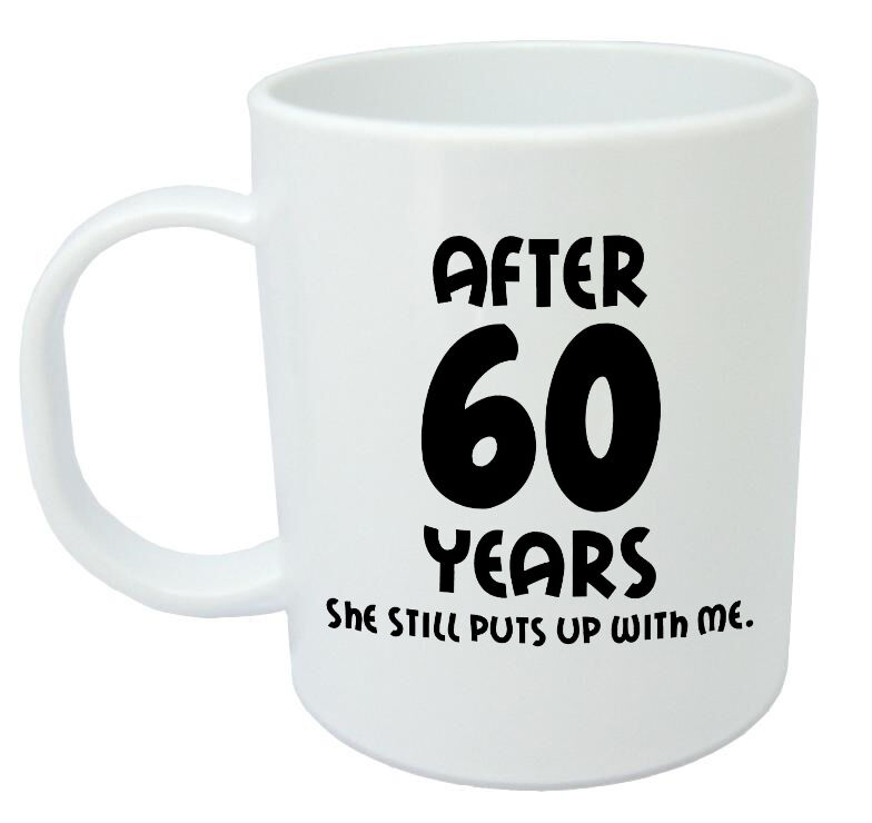 60 Wedding Anniversary Gift: After 60 Years She Still Mug