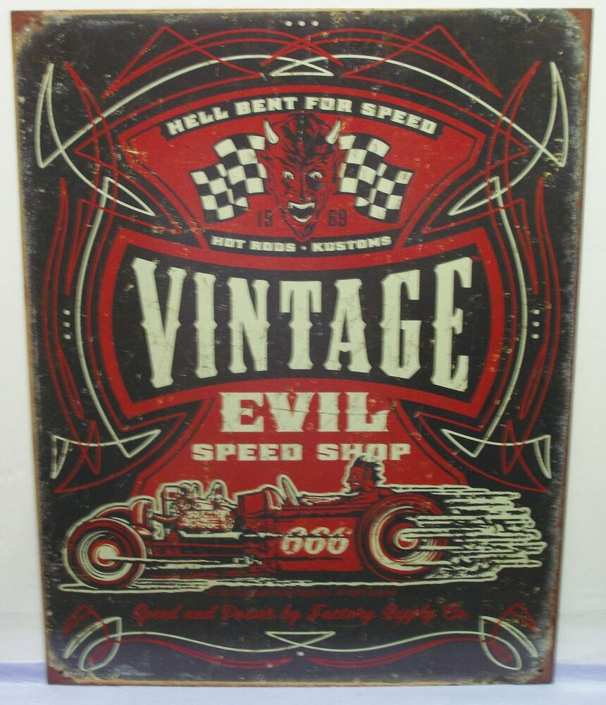 Vintage Evil Hell Bent, Speed Shop, Metal Sign  Ebay. Loading Signs. Track Signs. Cough Signs. White On White Signs. Tender Signs. Sign Language Signs. Road Transport Signs. Description Signs Of Stroke