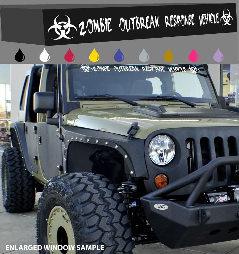 Zombie Outbreak Response Vehicle Windshield Decal Car