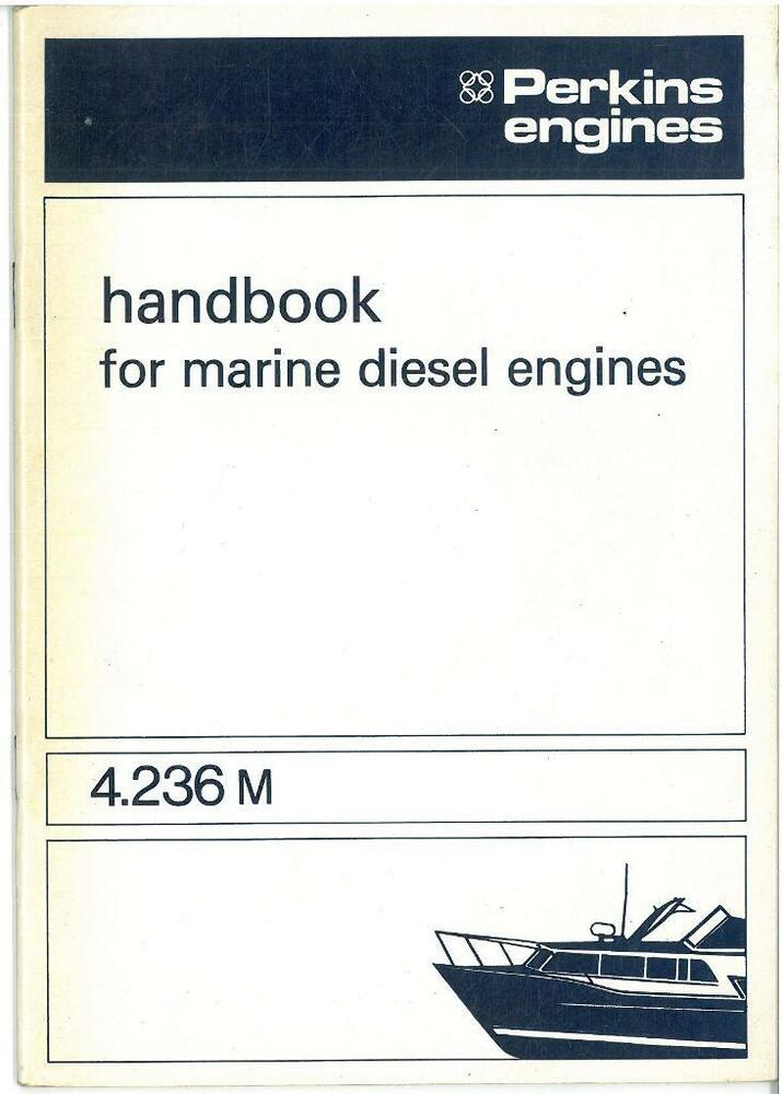 Perkins 4 236m Marine Diesel Engine Operators Manual
