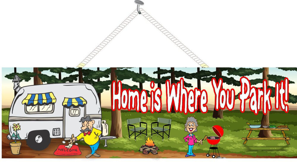 Home Is Where You Park It RV Welcome Sign With Campers