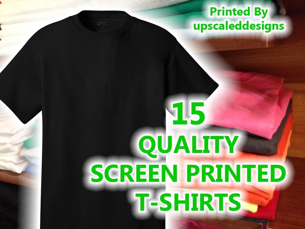 15 custom screen printed t shirts tee shirt silk t shirts for Printed t shirts in bulk