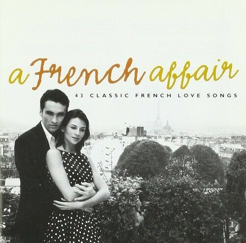 A French Affair: 43 Classic French Love Songs: Various