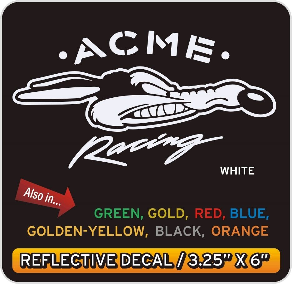 Wile E Coyote Acme Racing Reflective Decal Sticker Ebay