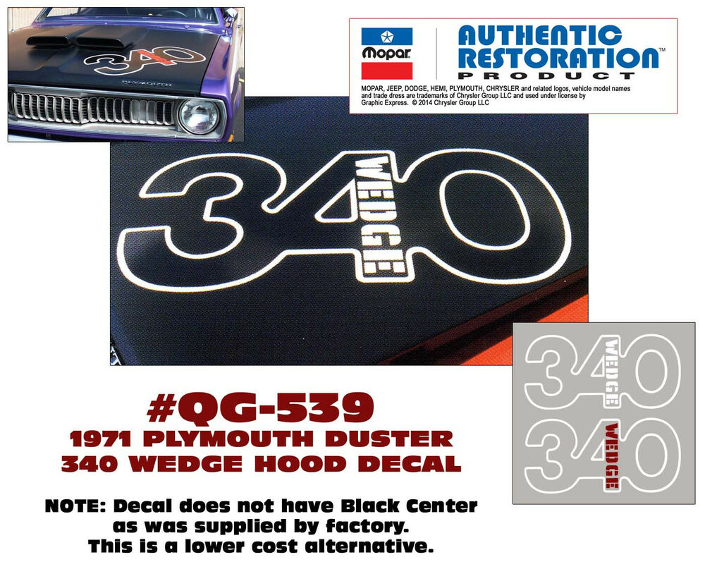 SP - QG-539 1971 PLYMOUTH DUSTER - 340 WEDGE HOOD DECAL ...