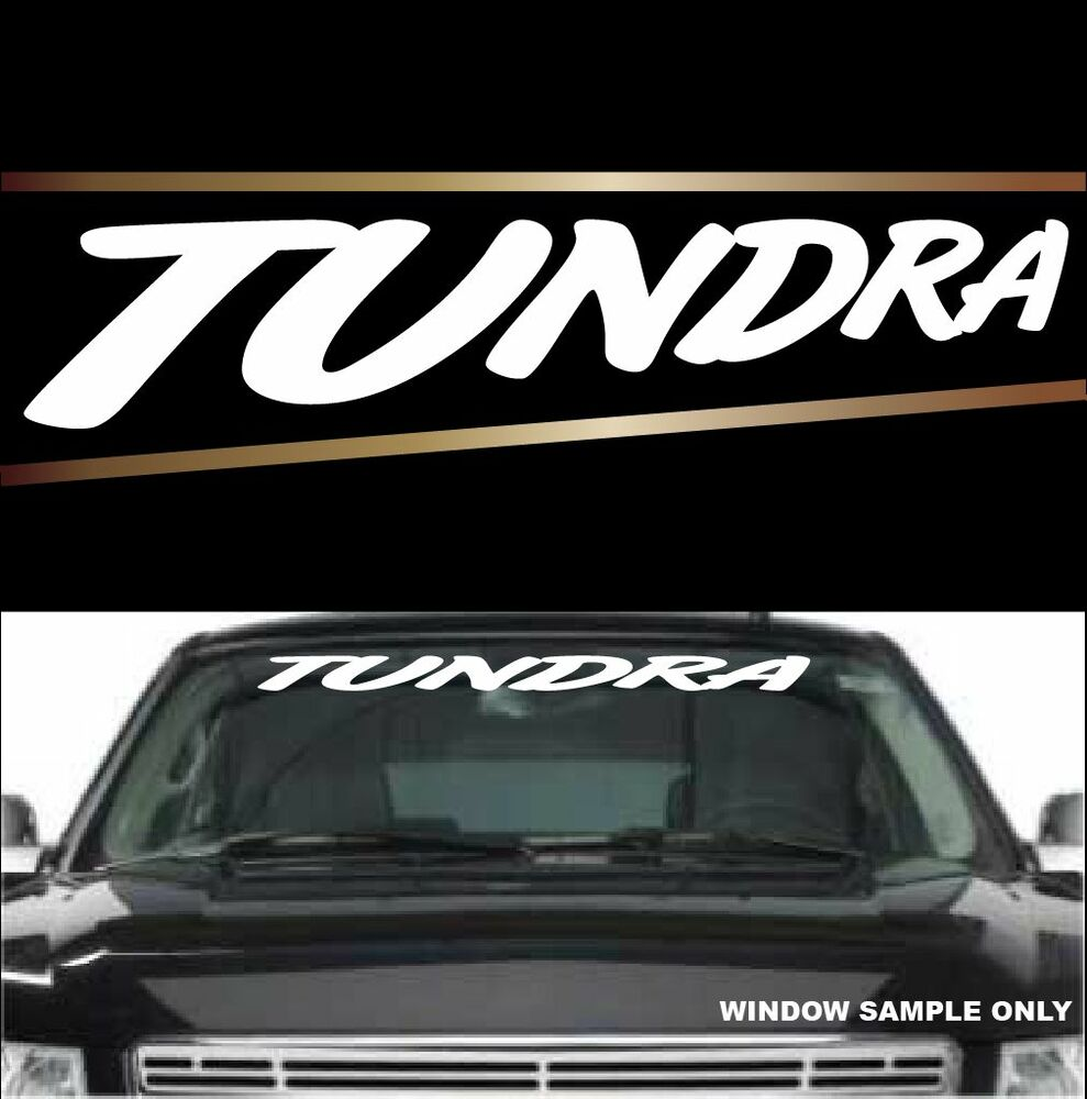 tundra fun cool decal windshield banner vinyl lettering 40 With windshield vinyl lettering