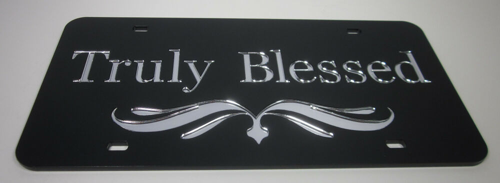 Truly Blessed Spiritual Religious Mirror License Plate