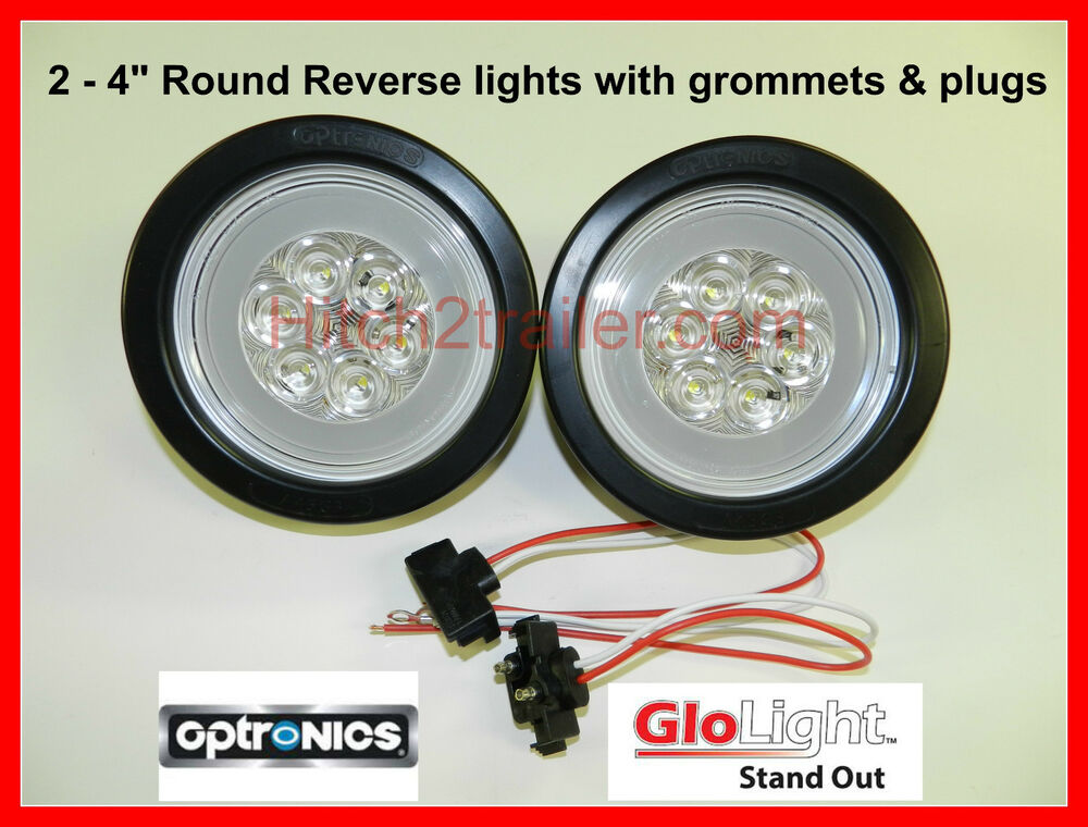 2 Glo Light 4 Quot Round Truck Trailer Clear White Reverse