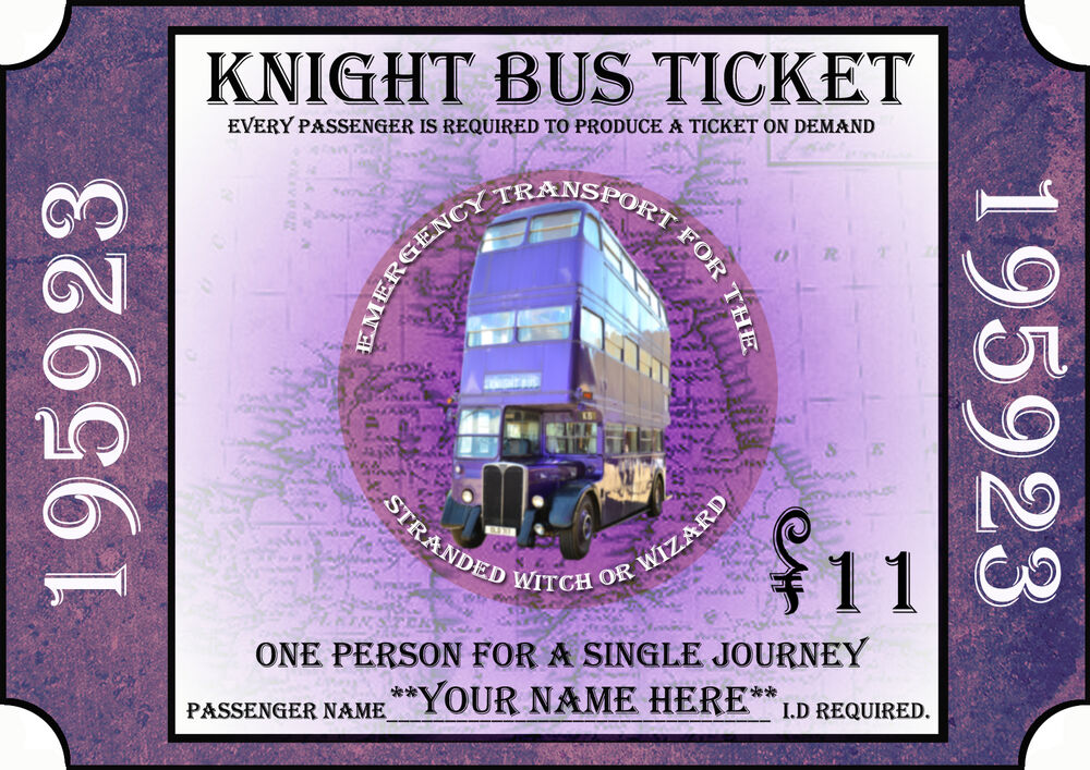 Harry Potter - Personalised KNIGHT BUS TICKET | eBay