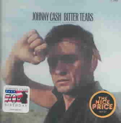 Johnny Cash Bitter Tears Ballads Of The American Indian Revised Edition