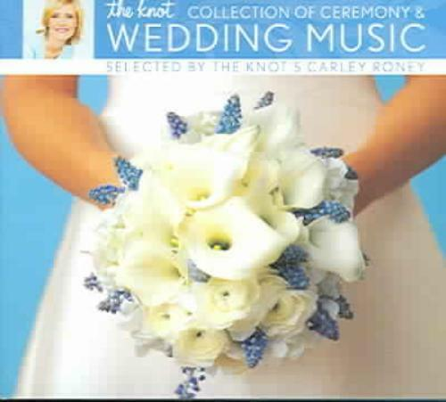 Wedding Ceremony Music: THE KNOT COLLECTION OF CEREMONY