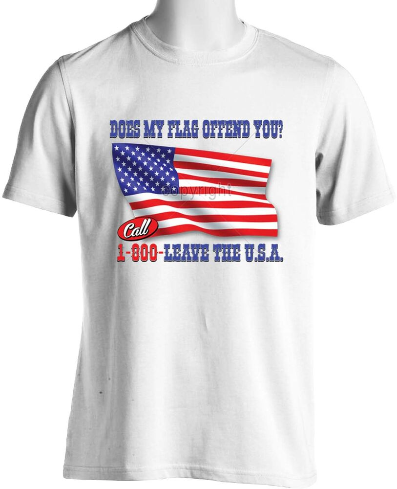 Does My Flag Offend You Patriotic T Shirt American Flag