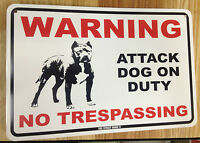 Warning - Attack Dog on Duty - metal fence sign - Beware of Pitbull - Security