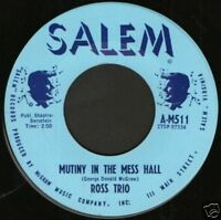 "ROSS TRIO mutiny in the mess hall 7"" WS EX/ usa salem"