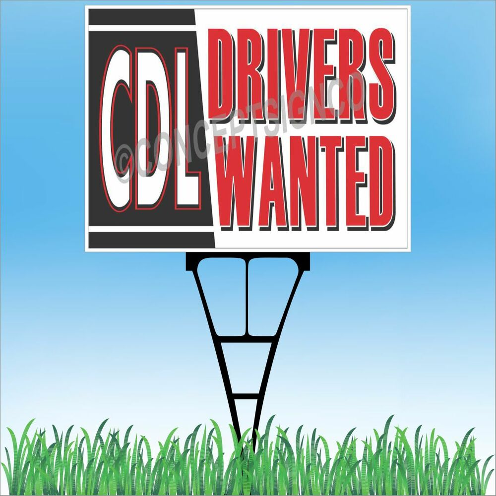 """Landscape Commercial Sign: 18""""x24"""" CDL DRIVERS WANTED Outdoor Yard Sign & Stake Lawn Hiring Commercial Rig"""