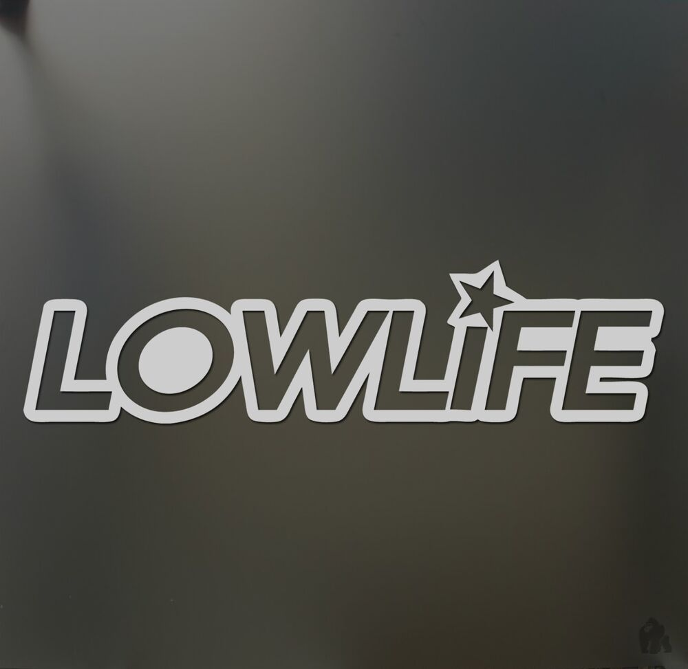 Low Life Star Sticker Funny Race Lowrider Slammed Sticker. Symptoms Infographic Signs. Beyonce Banners. Extra Large Wall Murals. Father Signs Of Stroke. Boy Murals. Pink Flower Banners. Instruction Logo. Speed Limit Signs