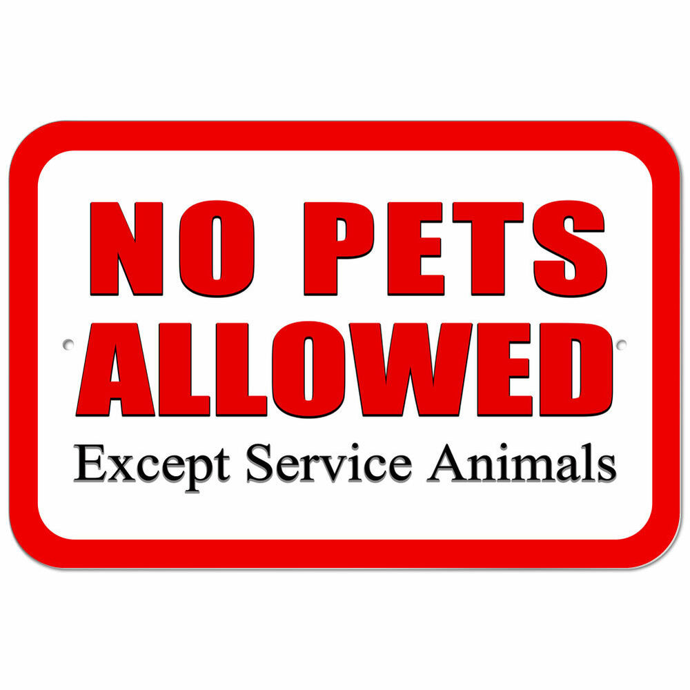 Nerdy image pertaining to no pets allowed except service animals sign printable