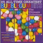 Varèse Vintage - 25 All-Time Greatest Bubblegum Hits: The Ultimate Bubbl...