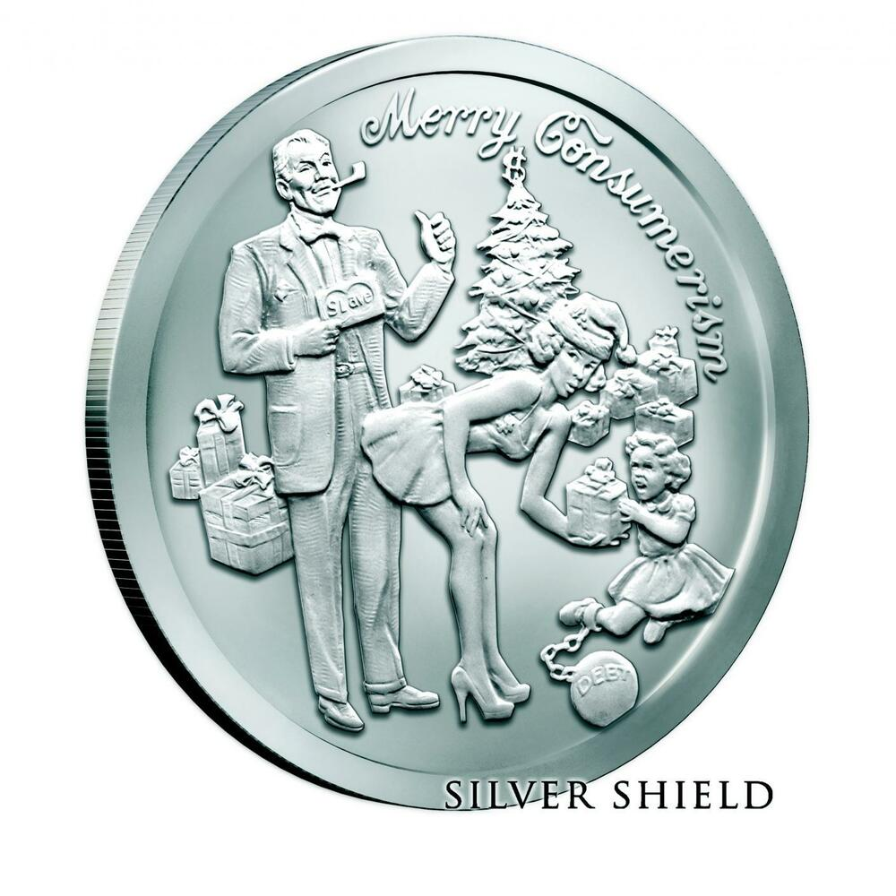 Limited 1 Oz Silver Shield Merry Consumerism 999 Bu Sbss