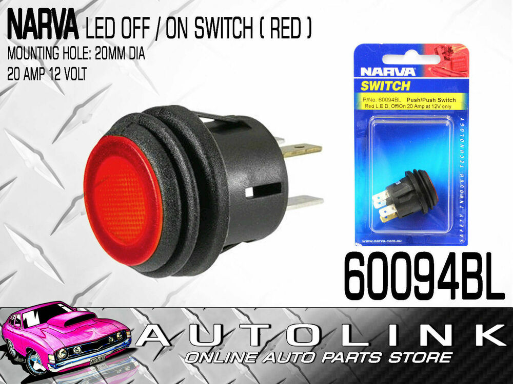 Narva Switch Push Off Push On Waterproof Red Led 20