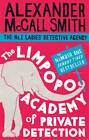 The Limpopo Academy of Private Detection by Alexander McCall Smith (Paperback, 2013)
