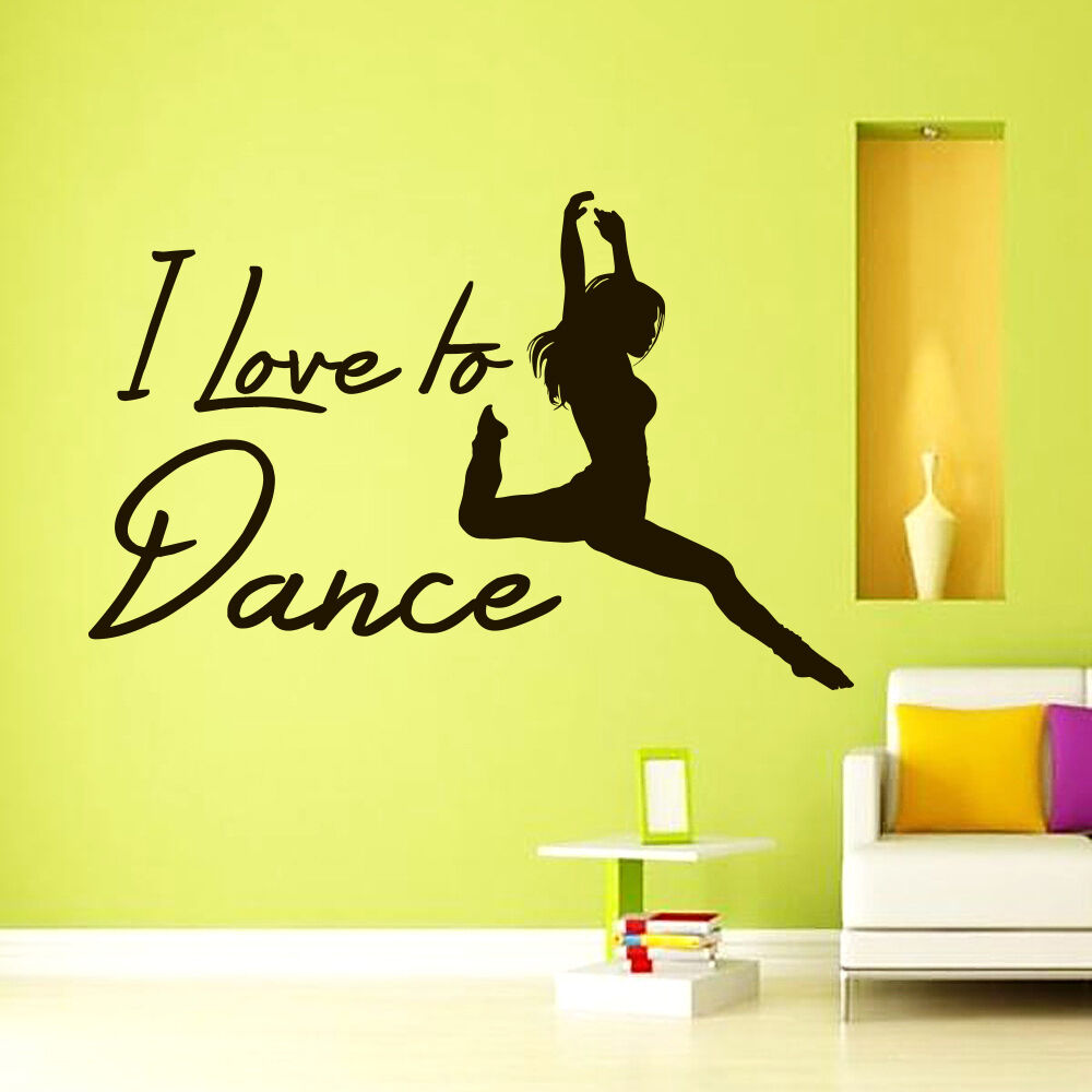 Wall Art Vinyl Decals Dancer I love to Dance Quote Sticker Home ...