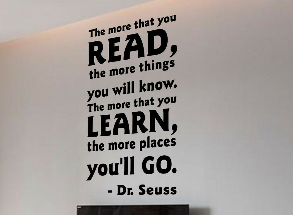DR SEUSS THE MORE THAT YOU READ YOU KNOW Quote Vinyl Wall