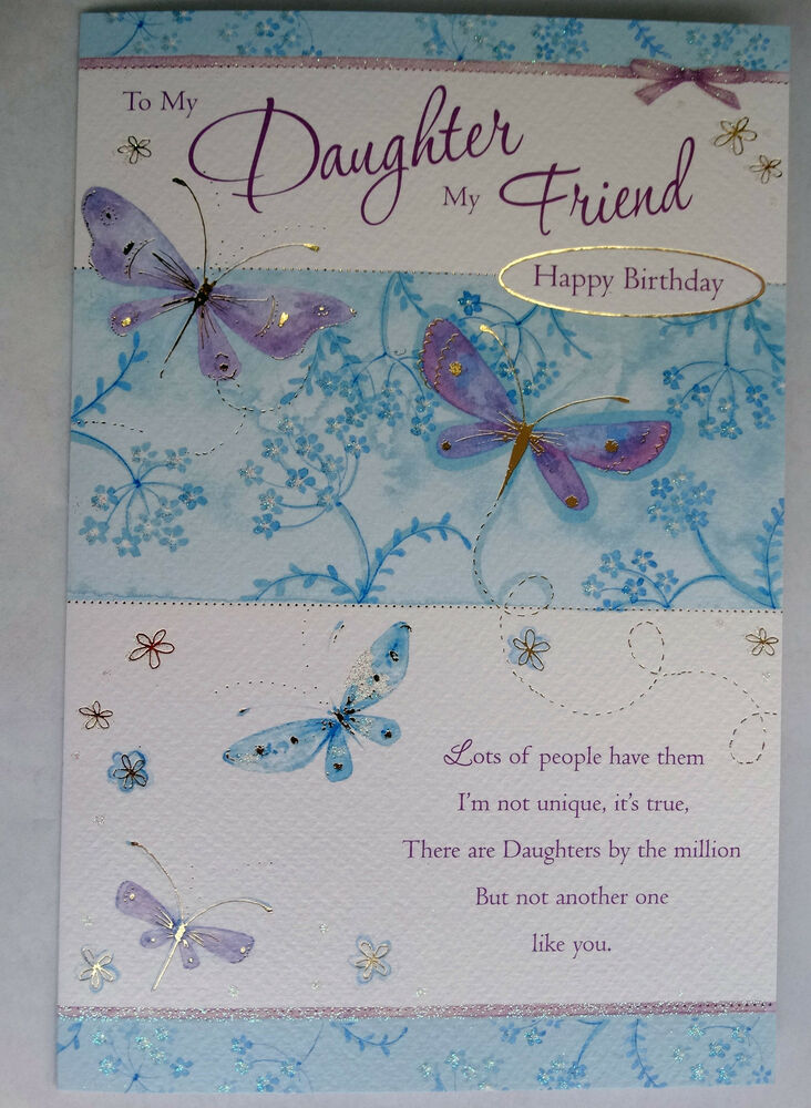 To My Daughter Friend Happy Birthday Butterfly Design Good Quality Card