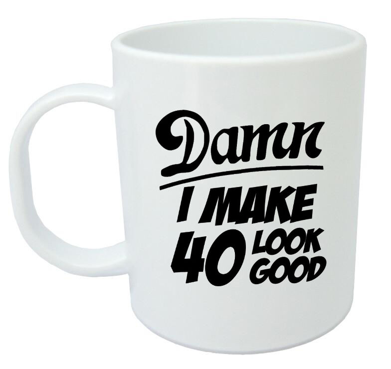 Details About Damn 40 Mug 40th Birthday Gifts Presents Gift Ideas For Men Year Old
