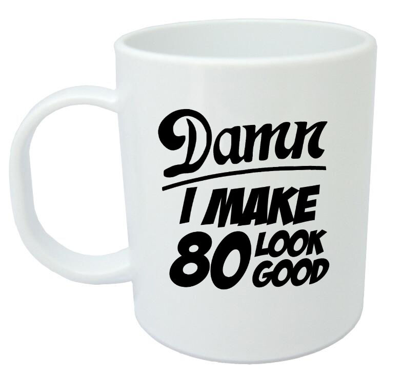 Details About Damn 80 Mug 80th Birthday Gifts Presents Gift Ideas For Men Year Old