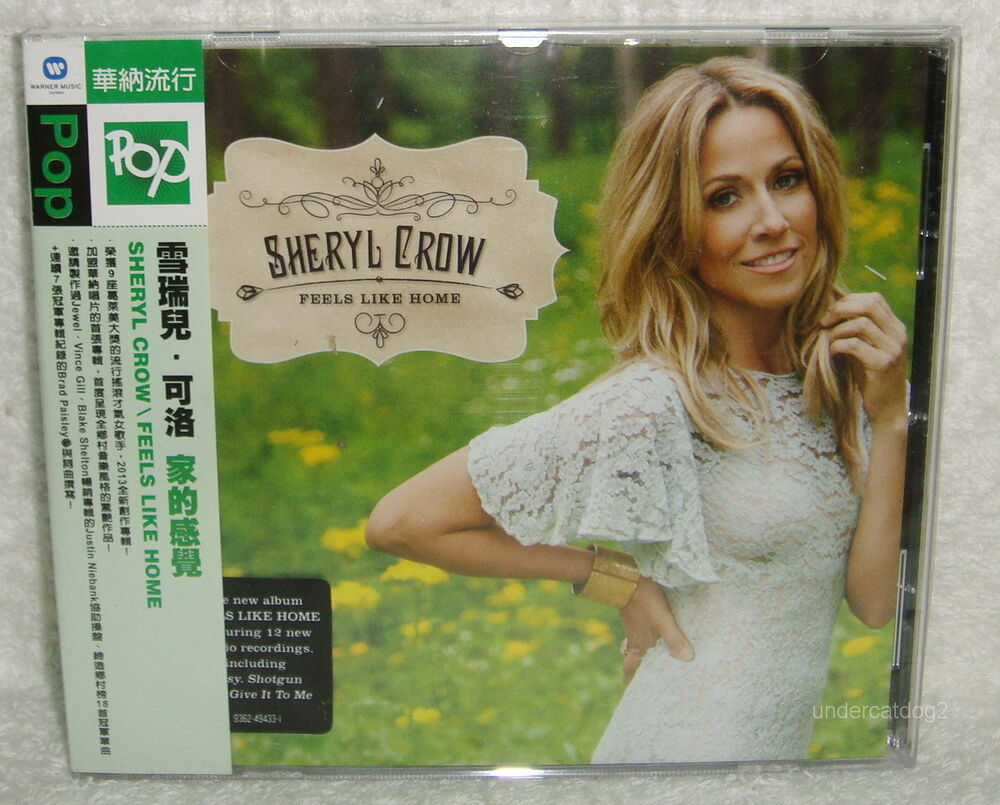 sheryl crow feels like home 2013 taiwan cd w obi 93624943310 ebay. Black Bedroom Furniture Sets. Home Design Ideas