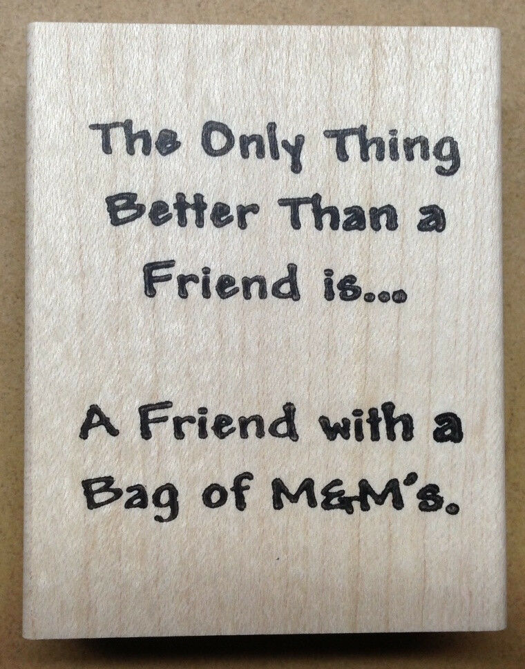 Friendship Candy Sayings : Mounted rubber stamps friendship