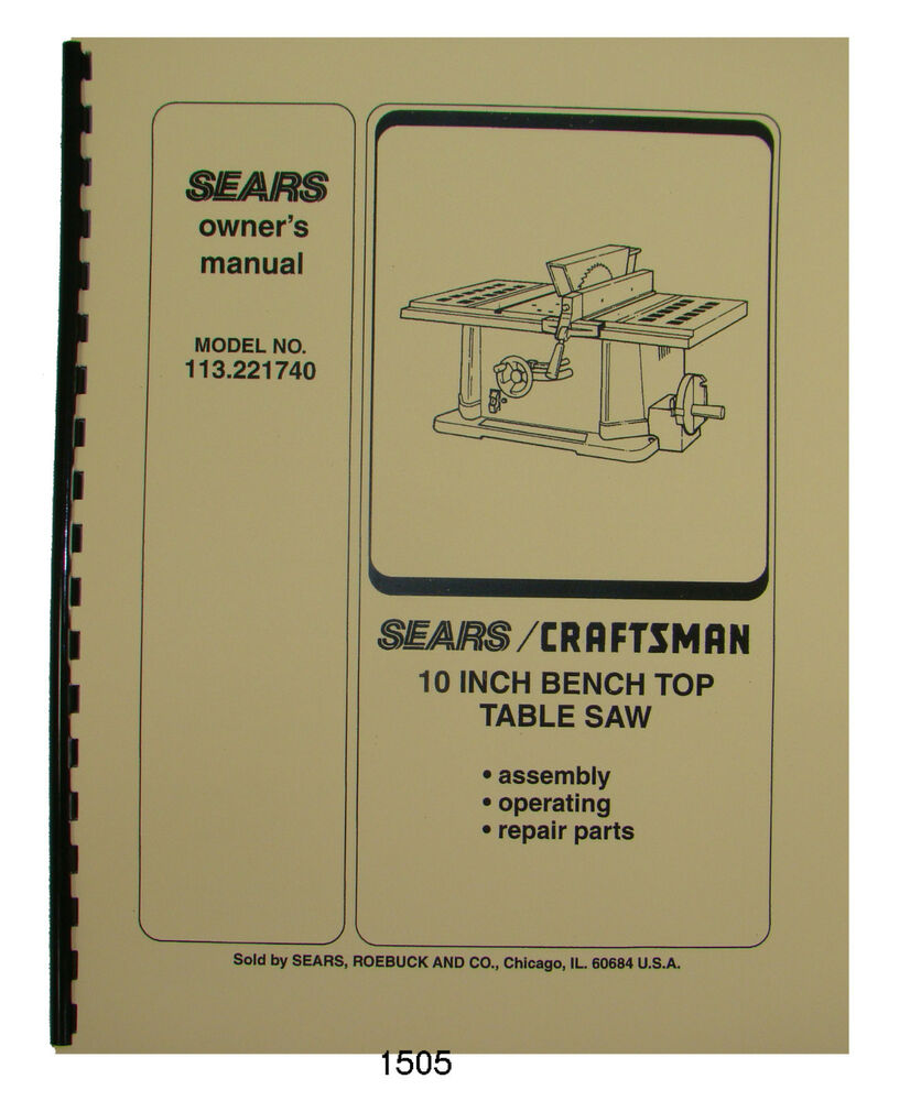 Sears Craftsman 113.221740 10 Inch Table Saw Op and Parts Manual #1505    eBay