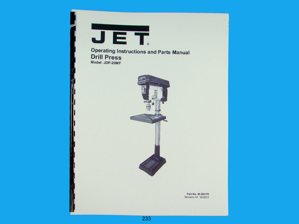 s l1000 jet jdp 20mf drill press operator & parts list manual *233 ebay  at bakdesigns.co