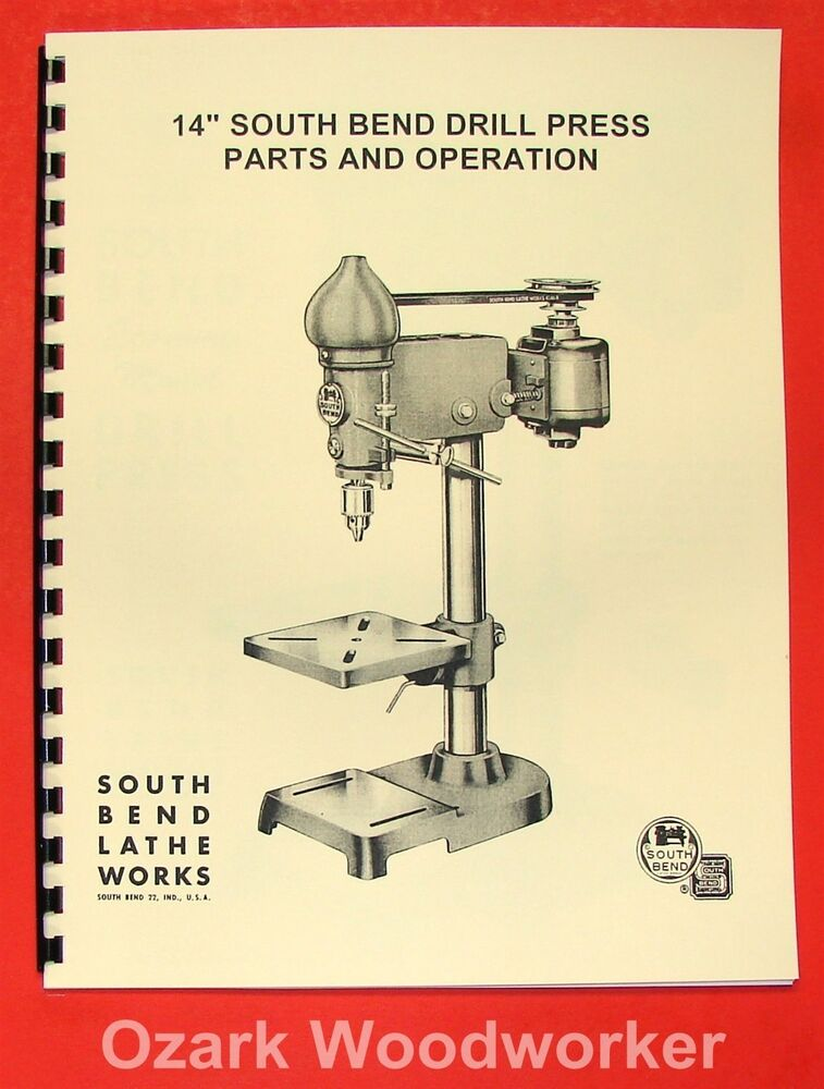 South Bend 14 Drill Press Operators Parts Manual 0667 Ebay
