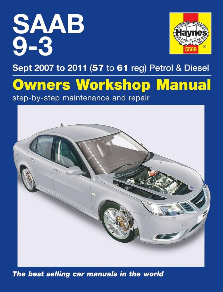 5569 Haynes SAAB 9-3 Petrol & Diesel (2007 - 2011) 57 to 61 Workshop Manual  | eBay