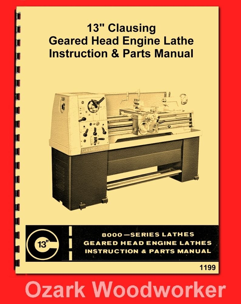 Clausing Colchester 13 8000 Series Metal Lathe Instructions Part Engine Parts Diagram Manual 1199 Ebay