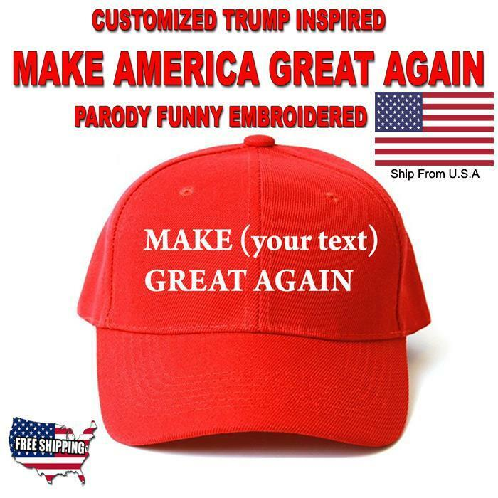 Details about Customized MAKE AMERICA GREAT AGAIN HAT Trump Inspired PARODY  FUNNY EMBROIDERED f340c90b339