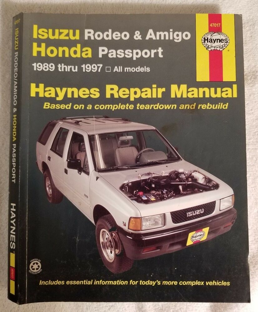 Haynes Repair Manual Isuzu Rodeo & Amigo/Honda Passport 1989-1997 (47017) ( 1997) 9781563924811 | eBay