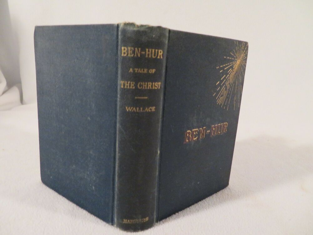 Ben Hur A Tale Of The Christ By Lew Wallace 1880 1st Ed2nd State