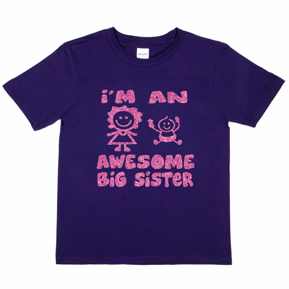 b61b4e68 Details about I'm The Awesome Big Sister Funny Girls Birthday Kids T shirt