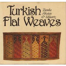 BOOK - Turkish Flat Weaves An Introduction to the Weaving and Culture of
