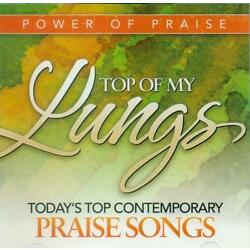 Power Of Praise - Top Of My Lungs - Various Artists (CD)
