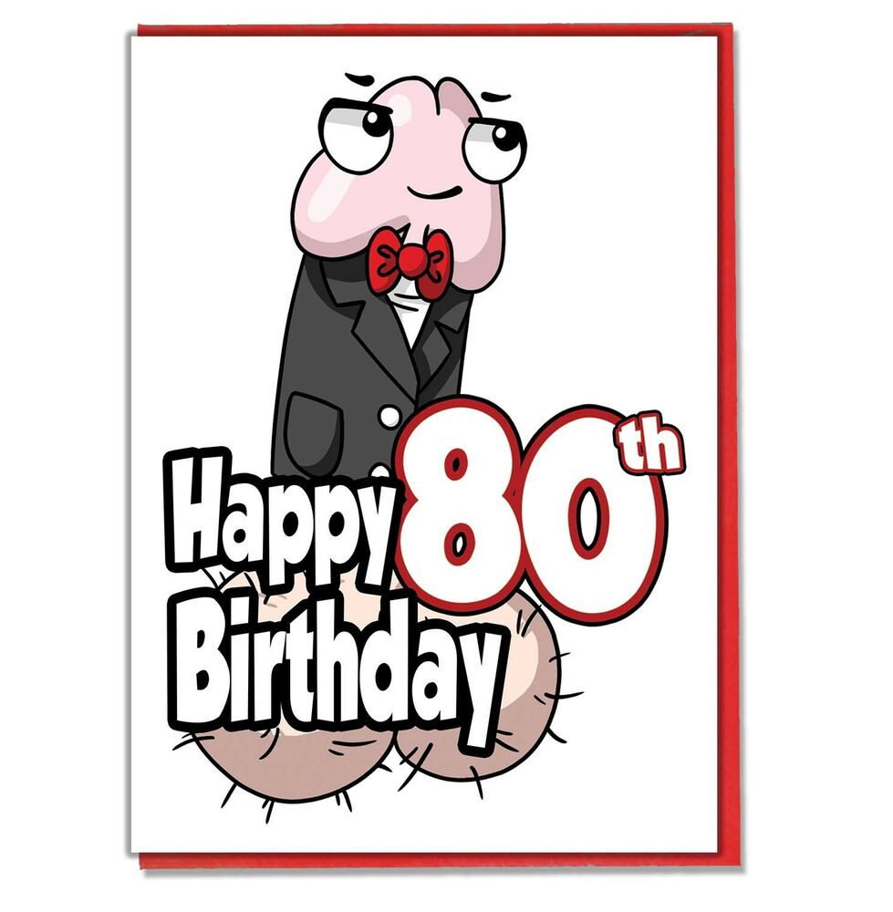 Details About Funny Willy 80th Birthday Card