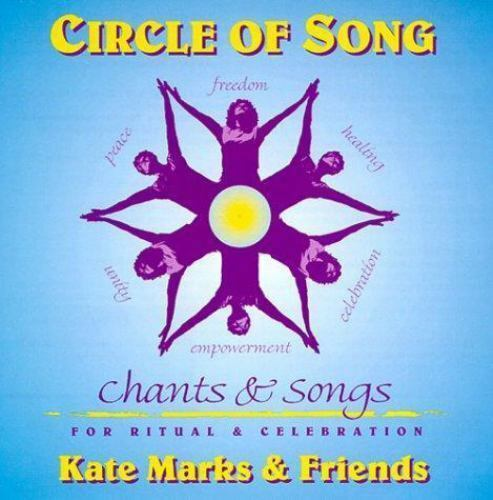 Celebration Of Signs And Marks Human >> Circle Of Song Songs Chants And Dances For Ritual And Celebration