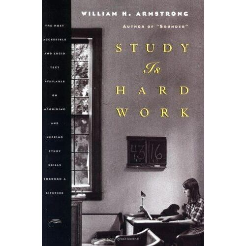 study-is-hard-work-the-most-accessible-and-lucid-text-available-on-acquiring-a